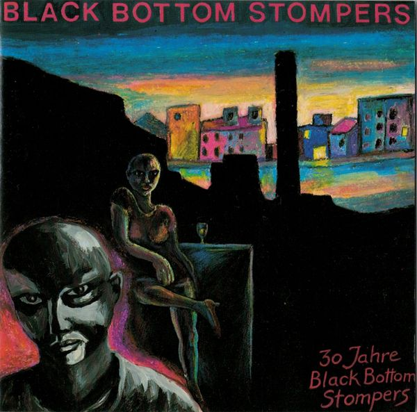 Black Bottom Stompers - 30 Jahre BBS